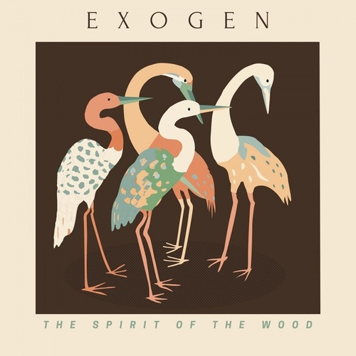 The Spirit of the Wood EP by Exogen