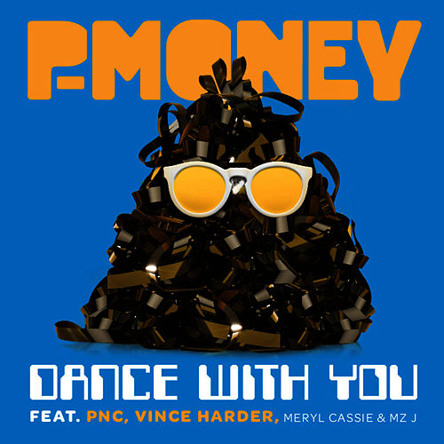 Dance With You (Part 1) de P-Money