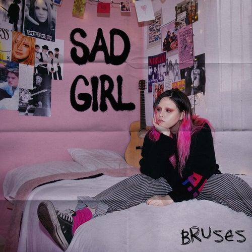 Sad Girl fra Bruses