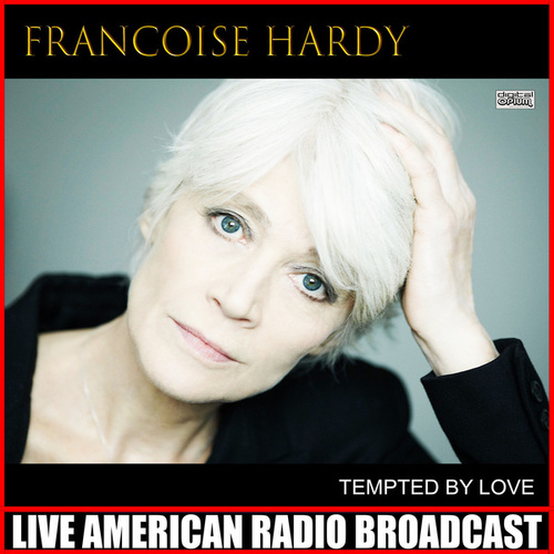 Tempted By Love (Live) de Francoise Hardy