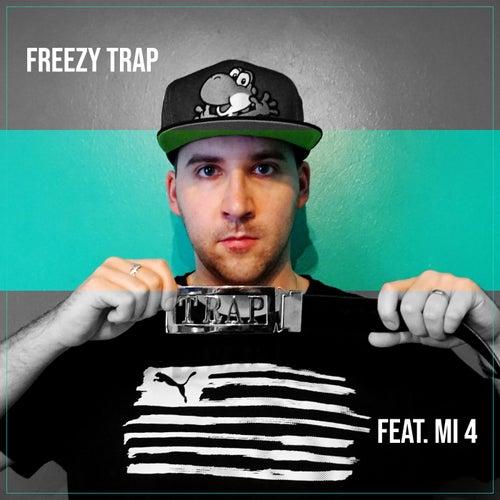 Feat mi 4 von Freezy Trap