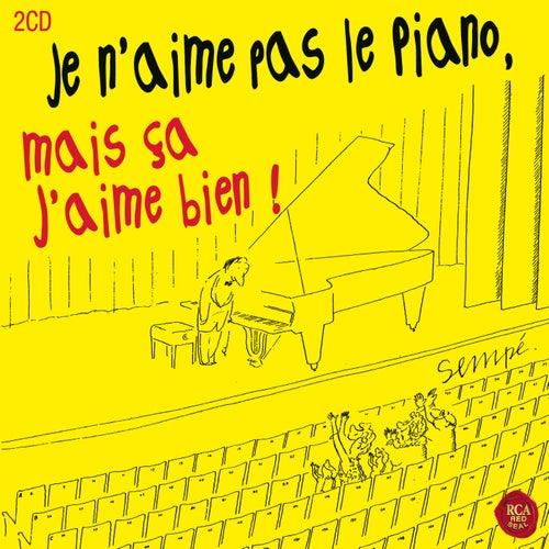 Je n'aime pas le piano mais ça j'aime bien by Various Artists
