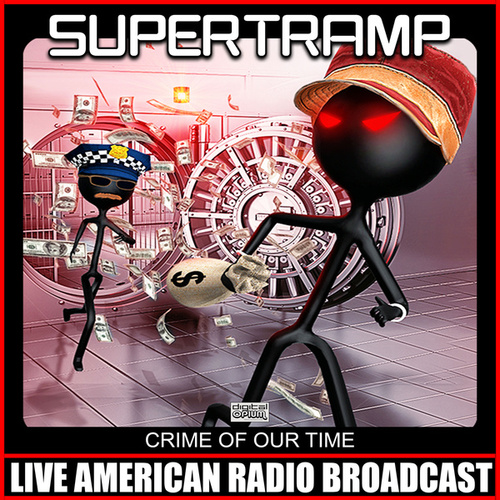 Crime Of Our Time (Live) by Supertramp