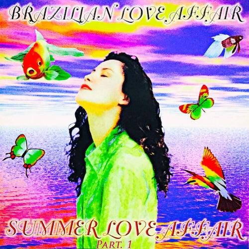 Summer Love Affair, Pt. 1 de Brazilian  Love  Affair