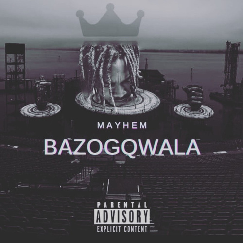 Bazogqwala by Mayhem