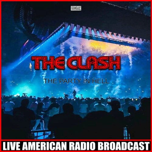 The Party In Hell (Live) de The Clash