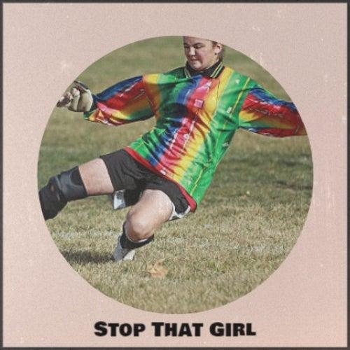 Stop That Girl de Various Artists