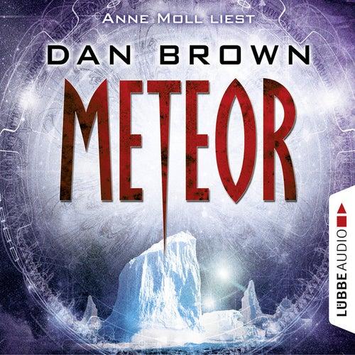 Meteor (gekürzt) von Dan Brown (Hörbuch)