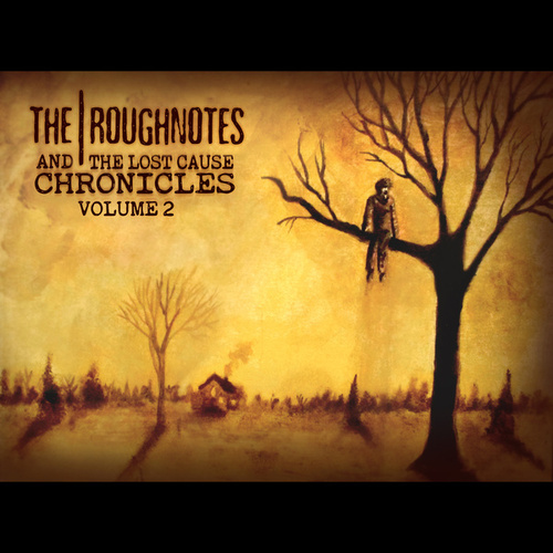 And the Lost Cause Chronicles, Vol. 2 de The Roughnotes