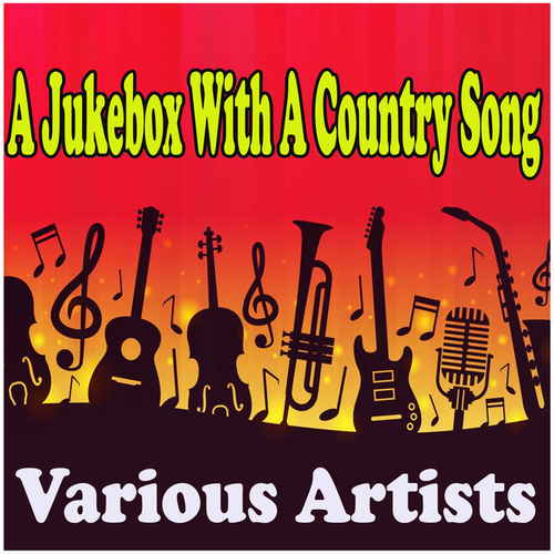 A Jukebox With A Country Song de Various Artists