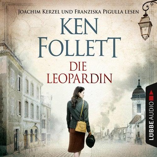 Die Leopardin (gekürzt) von Ken Follett