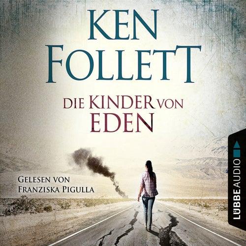 Die Kinder von Eden von Ken Follett