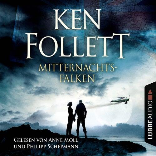 Mitternachtsfalken von Ken Follett