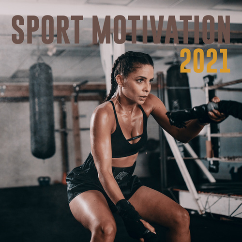 Sport Motivation 2021 de Various Artists