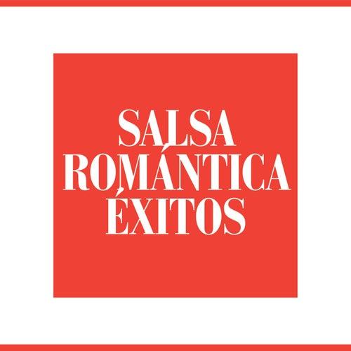 Salsa Romántica Éxitos by Various Artists