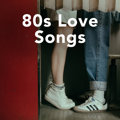 80s Love Songs by Various Artists