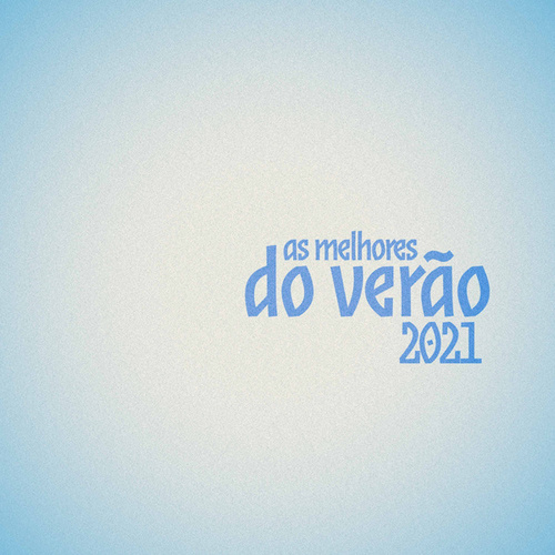 As Melhores do Verao 2021 de Various Artists