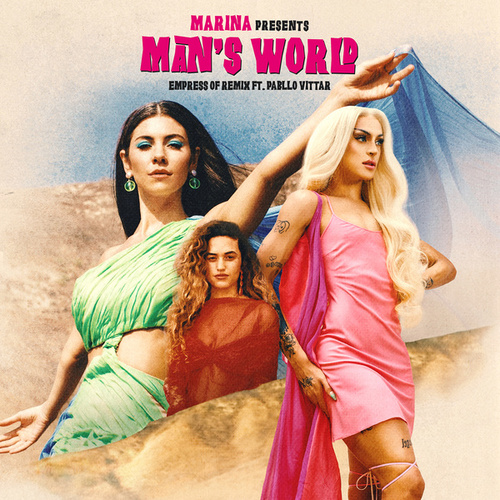 Man's World (Empress Of Remix) [feat. Pabllo Vittar] von MARINA