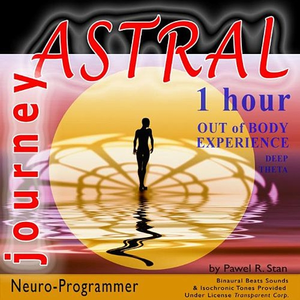 Astral Journey - 1 Hour Out of Body Experience (Deep    by Pawel R