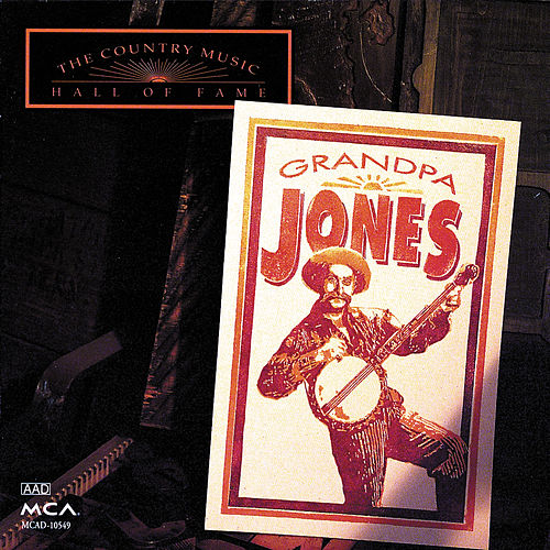 Country Music Hall Of Fame Series: Grandpa Jones von Grandpa Jones