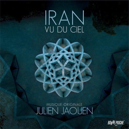 Iran vu du ciel (Bande originale du film) by Julien Jaouen