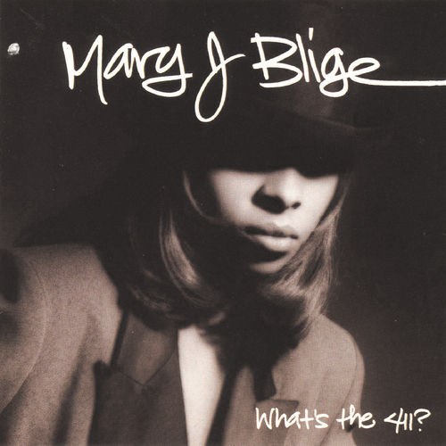 What's The 411? de Mary J. Blige