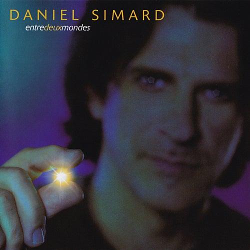Entre deux mondes by Daniel Simard
