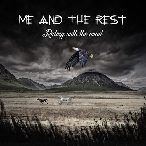 Riding with the Wind by Me and the Rest