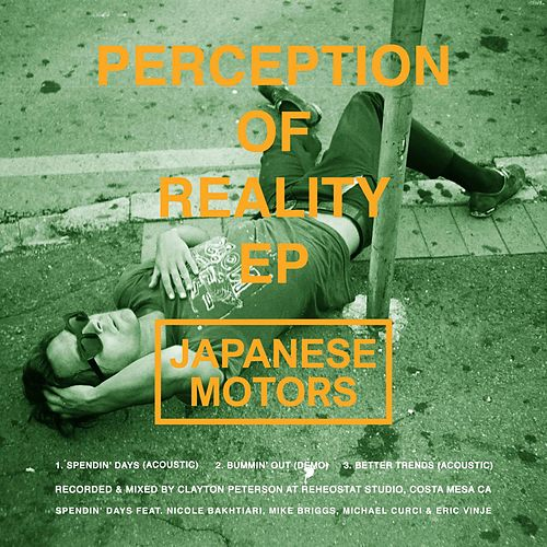 Perception of Reality EP von Japanese Motors