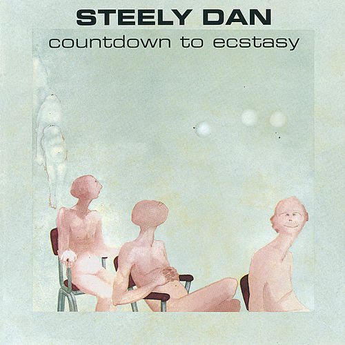 Countdown To Ecstasy de Steely Dan