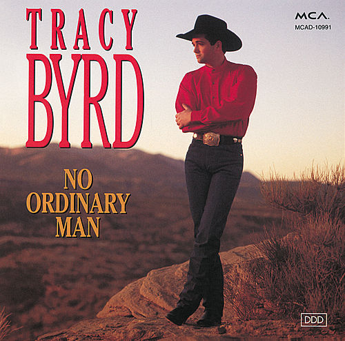 No Ordinary Man by Tracy Byrd