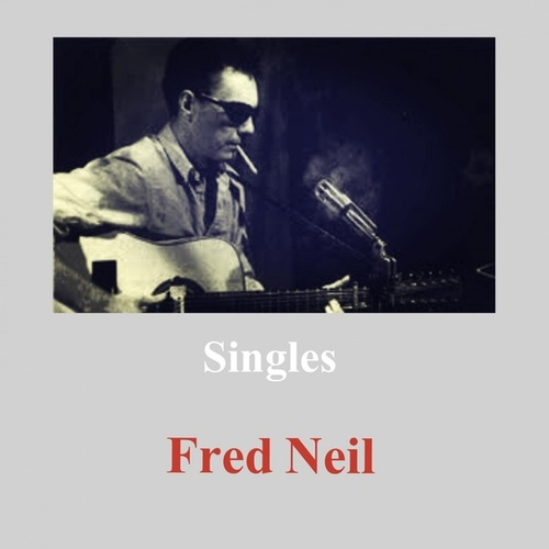 Singles by Fred Neil