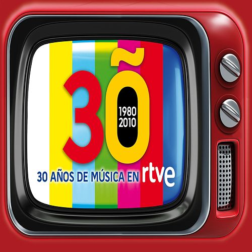 30 años de musica en TVE. 1980-2010 de Various Artists