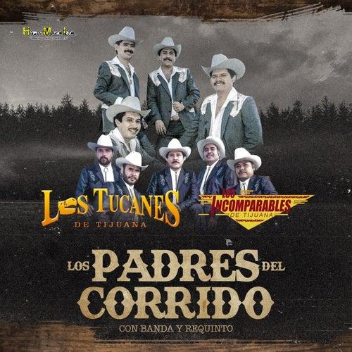 Los Padres del Corrido Con Banda y Requinto by Los Tucanes de Tijuana