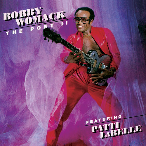 The Poet II by Bobby Womack