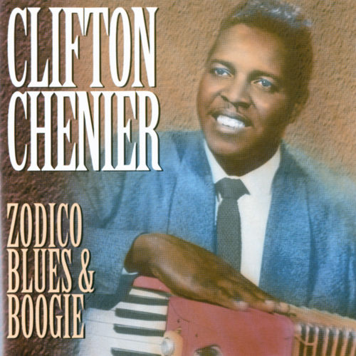 Zodico Blues & Boogie de Clifton Chenier