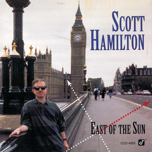 East Of The Sun by Scott Hamilton