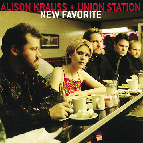 New Favorite by Alison Krauss