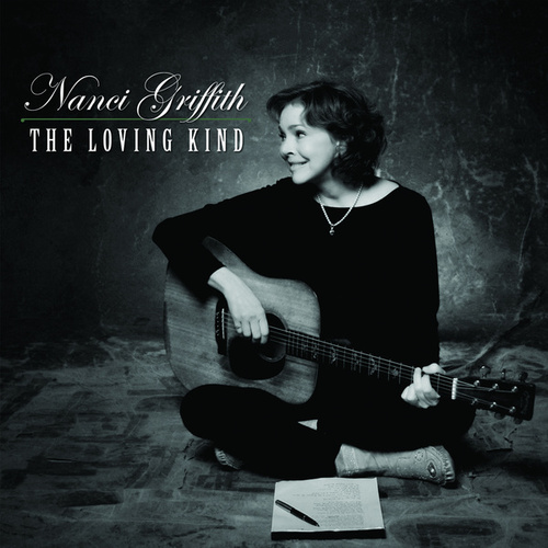 The Loving Kind von Nanci Griffith