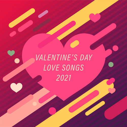 Valentine's Day Love Songs 2021 di David Starsky