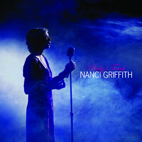 Ruby's Torch de Nanci Griffith