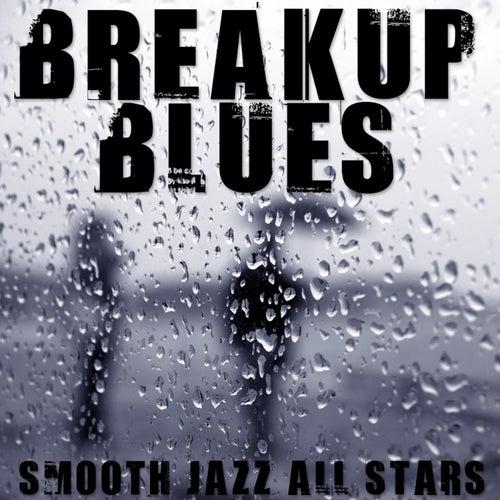 Breakup Blues de Smooth Jazz Allstars