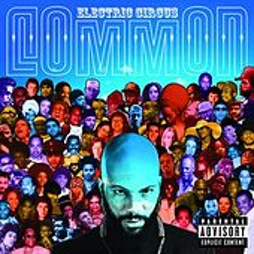 Electric Circus by Common