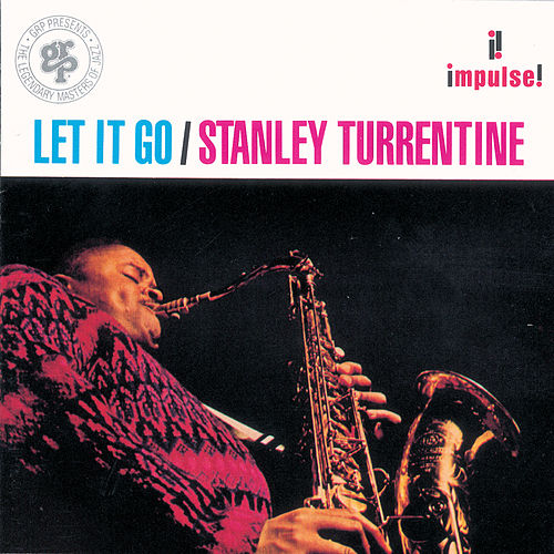 Let It Go van Stanley Turrentine