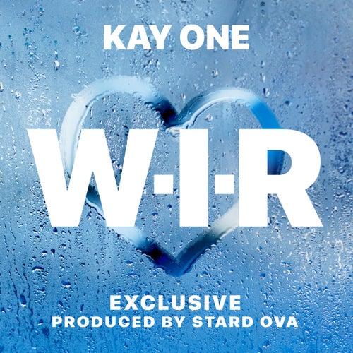 W.I.R. (Wenn Ich Rappe) von Kay One
