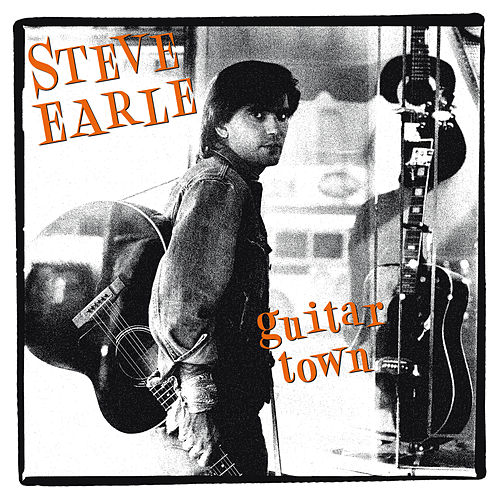 Guitar Town de Steve Earle