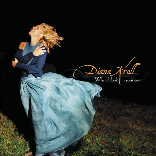 When I Look In Your Eyes de Diana Krall