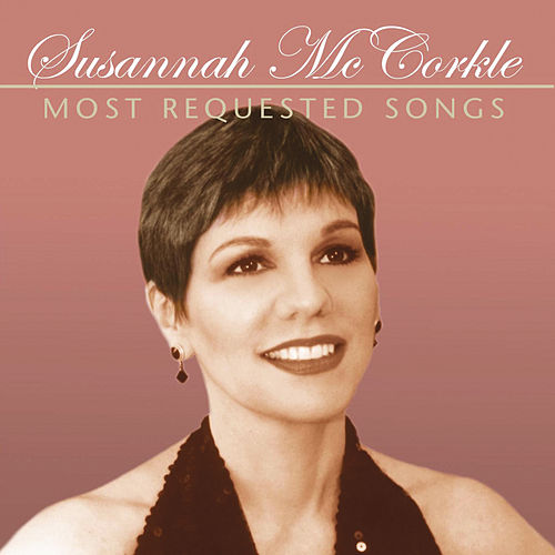 Most Requested Songs von Susannah McCorkle