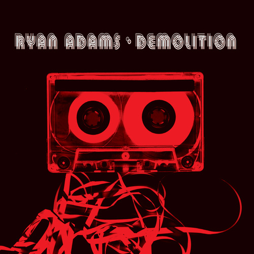 Demolition di Ryan Adams
