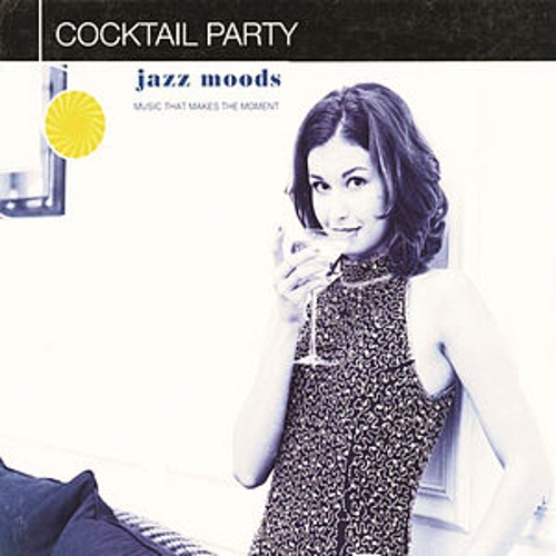 Jazz Moods: Cocktail Party de Various Artists